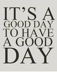 Have A Good Day Meme - 25 best memes about its a good day its a good day memes