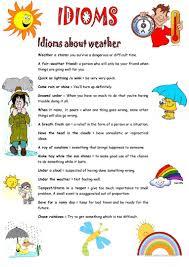 11 free esl weather idioms worksheets