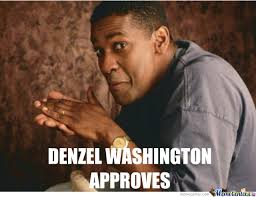 Denzel Meme - denzel approves by chbc meme center