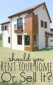 pros and cons of renting a house should i rent or sell my house pros and cons hard decisions
