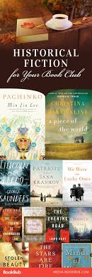 15 historical fiction reads your book club will fiction