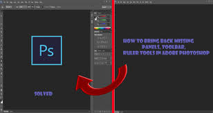 how to bring back missing panels toolbar ruler tools in adobe