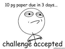 Challenge Accepted Memes - challenge accepted memes quickmeme