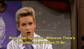Saved By The Bell Meme - wherever theres trouble thats where ill be gifs get the best gif