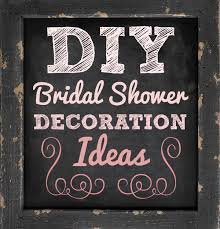ideas for bridal shower easy diy bridal shower decoration ideas