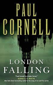 Michael Kitchen Falling Amazon Com London Falling 9780765368102 Paul Cornell Books