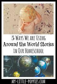 5 ways we are using around the world stories my poppies