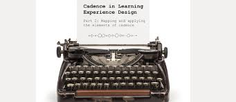 design applying the elements cadence in learning experience design part 2 the learning hook