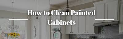 how to clean cabinets for painting how to clean painted cabinets neighborhood painting