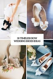 Wedding Shoes Ideas 30 Timeless Bow Wedding Shoes Ideas Weddingomania