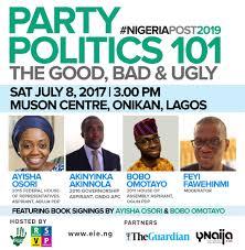 Good Bad Ugly Party Politics 101 The Good Bad U0026 Ugly Enough Is Enough Nigeria