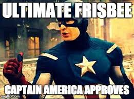 Ultimate Frisbee Memes - captain america approves imgflip
