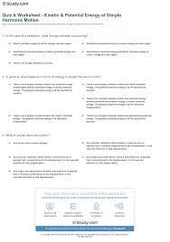 quiz u0026 worksheet kinetic u0026 potential energy of simple harmonic
