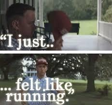 Run Forrest Run Meme - in honor of national runningday on june 5 forrest gump running