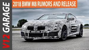 bmw rumors 2018 bmw m8 rumors and release date