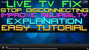 live tv fix stop live tv kicking you out of stream iptv fix