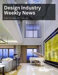 Kris Lin Interior Design Design Industry Weekly News Issue 193 By Design Et Al Issuu