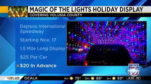 magic of lights daytona tickets daytona international speedway to host holiday light display