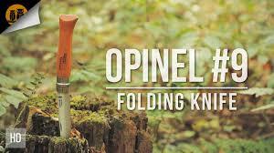 opinel no 9 folding bushcraft knife field review youtube