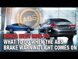 What Does It Mean When Your Brake Light Comes On What To Do When Your Abs Brake Warning Light Comes On With Honda