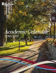 macewan university academic calendar 2016 17 by macewan university