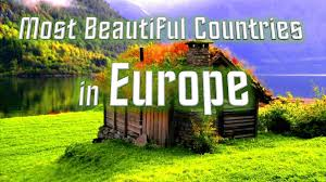 top 10 most beautiful countries in europe youtube