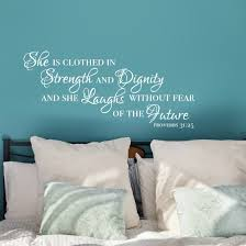 she is clothed in strength and dignity proverbs 31 25 wall