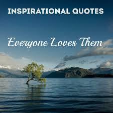inspirational quotes inspirational quotes and meanings