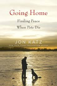 grieving loss of pet going home popular animal author jon katz explores pet loss and