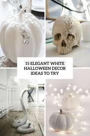 White Decor 15 Elegant White Halloween Decor Ideas To Try Shelterness