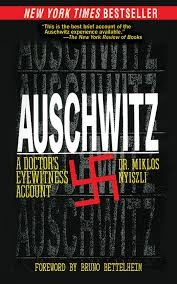 auschwitz a doctor u0027s eyewitness account miklos nyiszli tibere