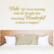 wall sticker quotes wall stickers wake up every morning with the thought that something wonderful wall sticker