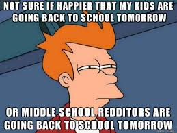 School Starts Tomorrow Meme - so school starts again tomorrow meme on imgur