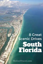 8 great scenic drives in south florida u2022 mccool travel