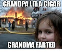 Grandma Meme - grandpa lit a cigar grandma farted grandma meme on ballmemes com
