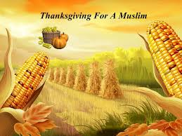 thanksgiving for a muslim history of thanksgiving in ancient