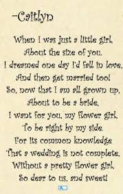 asking bridesmaids poems poem for flower girl i this always do the will you