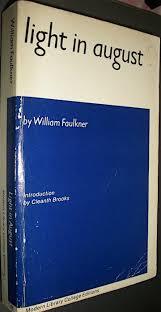 faulkner light in august william faulkner in the modern library