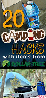 20 genius cing hacks using dollar tree items cing summer