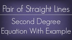 Example Of Introdu Introduction To Second Degree Equation With Example L Pair Of