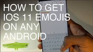 how to get ios emojis on android how to get ios 11 emojis on any android no root android critics