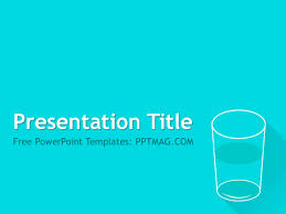 Water Powerpoint Templates by Free Glass Of Water Powerpoint Template Pptmag