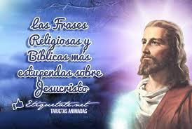 imagenes catolicas para compartir las frases religiosas y bíblicas más estupendas sobre jesucristo