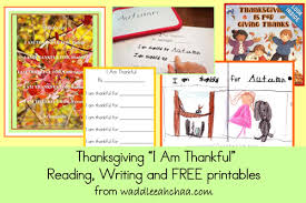 thanksgiving i am thankful reading writing and free printables
