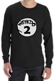 halloween t shirts for girls weirdo 2 costume long sleeve t shirt halloween weirdo 1 2 thing