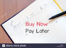 write on paper buy now pay later text concept write on notebook stock photo buy now pay later text concept write on notebook