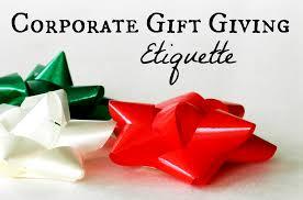 corporate christmas gifts corporate christmas gift etiquette