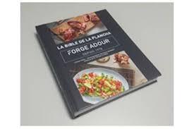 plancha de cuisine livre de cuisine forge adour forge adour bible de la plancha
