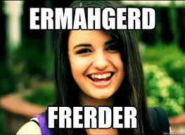 Ermahgerd Memes - it s meme day meme day gotta get down on meme day