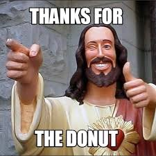 Donut Memes - meme creator thanks for the donut meme generator at memecreator org